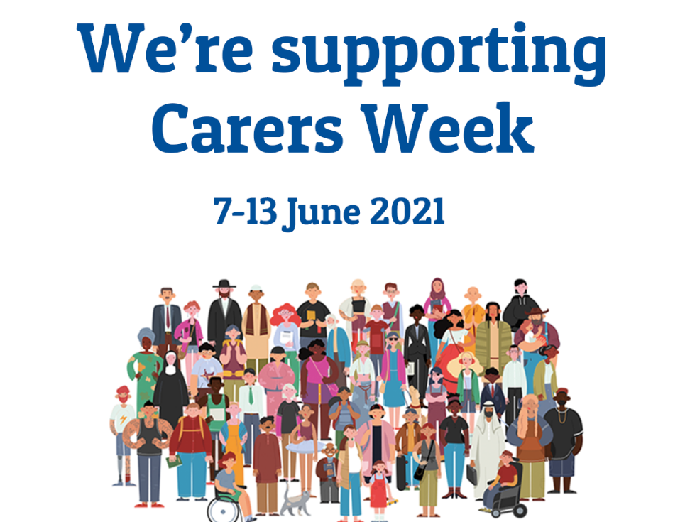 A graphic featuring text reading We're supporting Carers Week 7 to 13 June 2021.